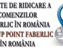 Faberlic România: puncte pentru ridicare comenzi